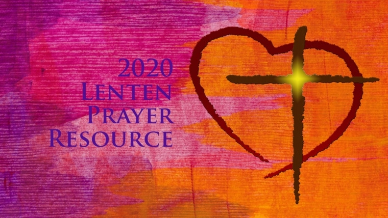 2020 Lenten Prayer Resource